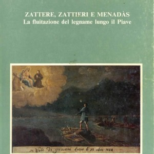Zattere, zattieri e menadàs, autori vari